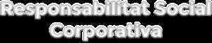 Responsabilitat Social Corporativa